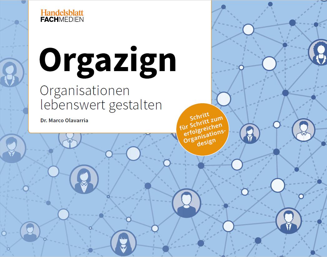 Orgazign - Organisationsdesign gestalten